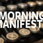 My Morning Manifesto: How 4 Minutes Can Change Your Day